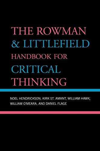 9780742559790: The Rowman & Littlefield Handbook for Critical Thinking (Elements of Philosophy)