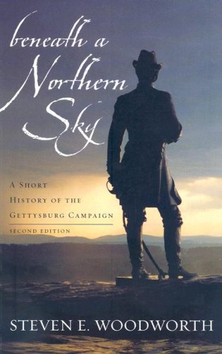 9780742559806: Beneath a Northern Sky: A Short History of the Gettysburg Campaign