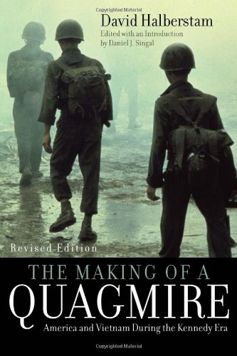 9780742560079: The Making of a Quagmire: America and Vietnam During the Kennedy Era