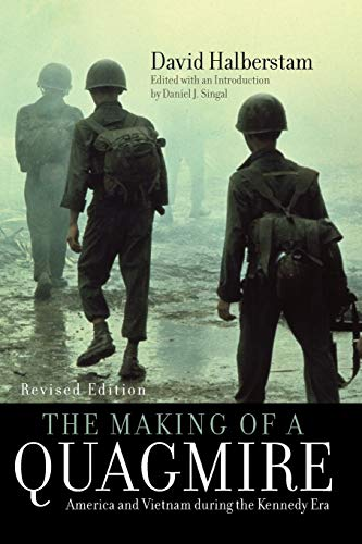 9780742560086: The Making of a Quagmire: America and Vietnam During the Kennedy Era