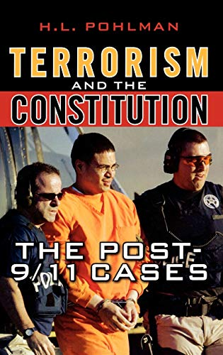 9780742560406: Terrorism and the Constitution: The Post-9/11 Cases