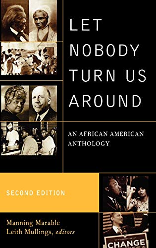 9780742560567: Let Nobody Turn Us Around: An African American Anthology