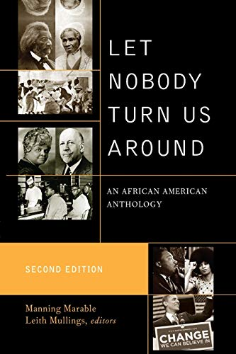 9780742560574: Let Nobody Turn Us Around: An African American Anthology