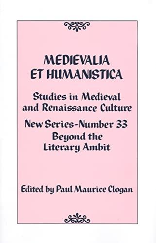 9780742560642: Medievalia et Humanistica, No. 33: Studies in Medieval and Renaissance Culture (Medievalia et Humanistica Series)