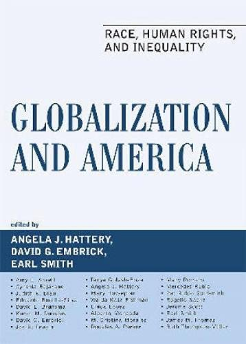 Globalization and America: Race, Human Rights, and: Hattery, Angela J.