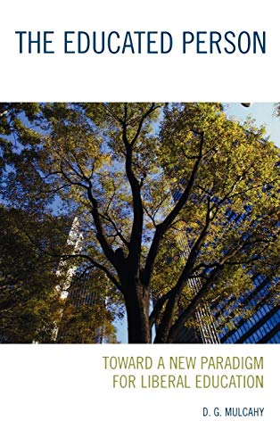 9780742561212: The Educated Person: Toward a New Paradigm for Liberal Education
