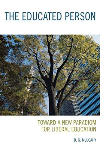 9780742561229: The Educated Person: Toward a New Paradigm for Liberal Education