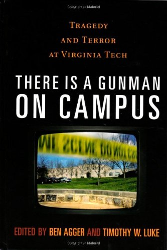 9780742561298: There is a Gunman on Campus: Tragedy and Terror at Virginia Tech