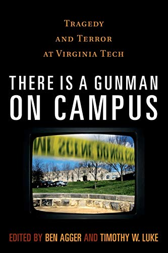9780742561304: There is a Gunman on Campus: Tragedy and Terror at Virginia Tech