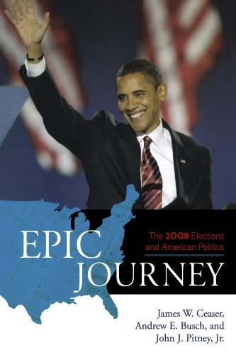9780742561366: Epic Journey: The 2008 Elections and American Politics