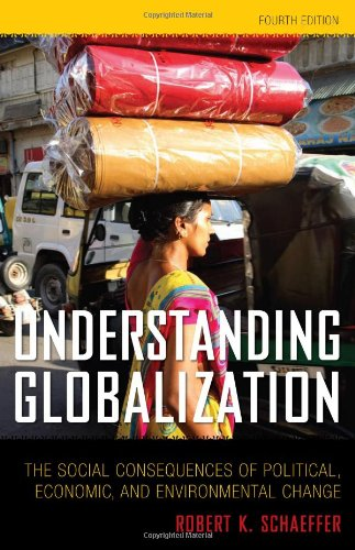 9780742561793: Understanding Globalization: The Social Consequences of Political, Economic, and Environmental Change