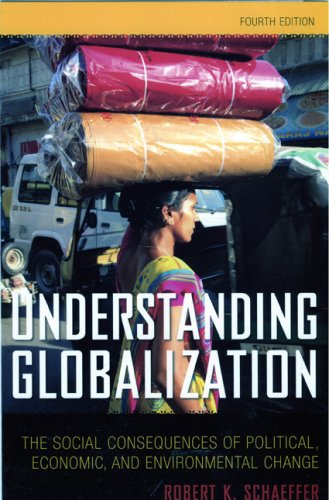 9780742561809: Understanding Globalization: The Social Consequences of Political, Economic, and Environmental Change