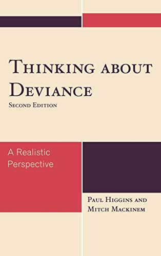 9780742561984: Thinking About Deviance: A Realistic Perspective