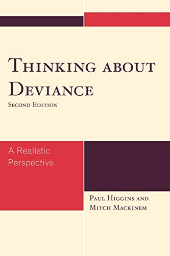 9780742561991: Thinking About Deviance: A Realistic Perspective