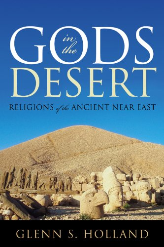 9780742562264: Gods in the Desert: Religions of the Ancient Near East