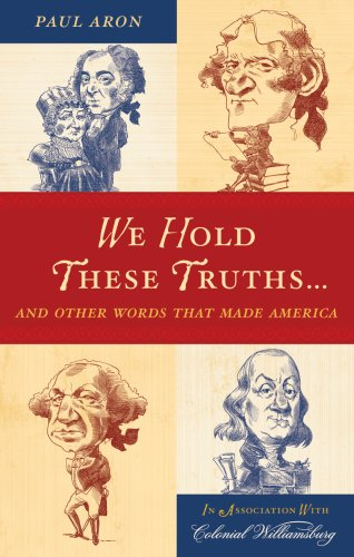9780742562721: We Hold These Truths...: And Other Words That Made America