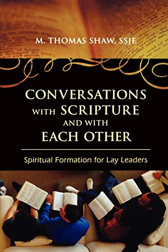 9780742562790: Conversations with Scripture and with Each Other: Spiritual Formation for Lay Leaders