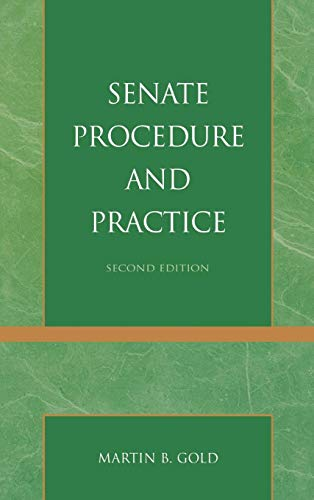 9780742563049: Senate Procedure and Practice (Senate Procedure & Practice (Cloth))