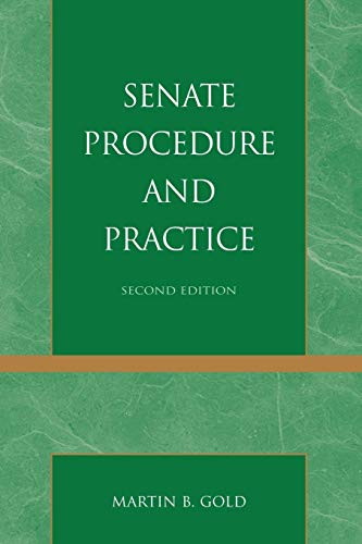 9780742563056: Senate Procedure and Practice (Senate Procedure & Practice (Paper))
