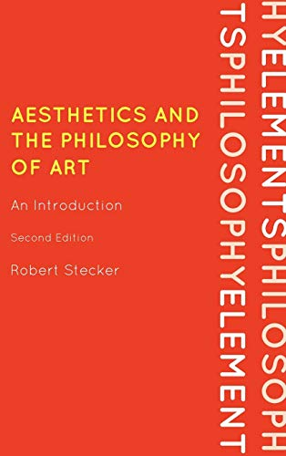 9780742564107: Aesthetics and the Philosophy of Art: An Introduction (Elements of Philosophy)