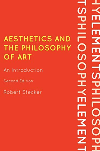 9780742564114: Aesthetics and the Philosophy of Art: An Introduction (Elements of Philosophy)