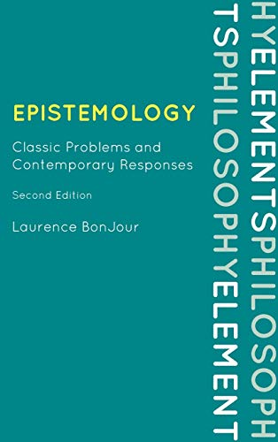 9780742564183: Epistemology: Classic Problems and Contemporary Responses (Elements of Philosophy)