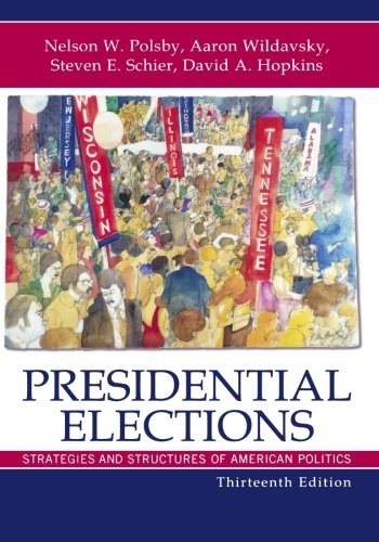 9780742564237: Presidential Elections: Strategies and Structures of American Politics