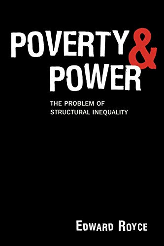 9780742564442: Poverty and Power: The Problem of Structural Inequality
