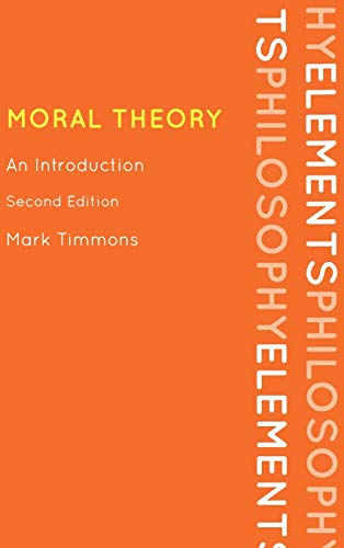 9780742564916: Moral Theory: An Introduction (Elements of Philosophy)