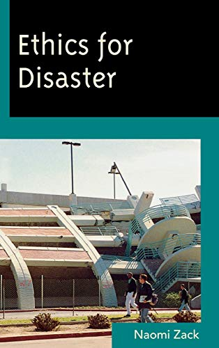 9780742564947: Ethics for Disaster (Studies in Social, Political, and Legal Philosophy)