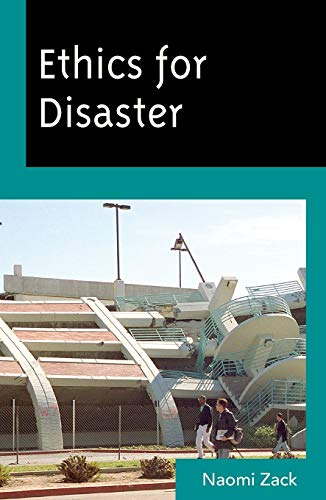 9780742564954: Ethics for Disaster (Studies in Social, Political, and Legal Philosophy)
