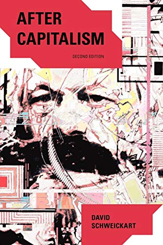 9780742564985: After Capitalism, 2nd Edition (New Critical Theory)
