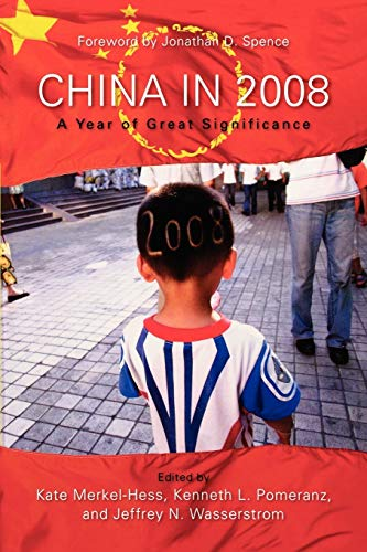 China in 2008: A Year of Great: Editor-Kate Merkel-Hess; Editor-Kenneth