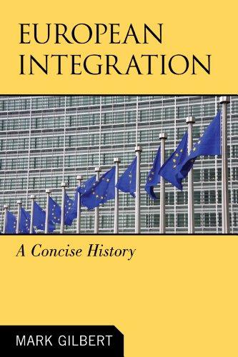 9780742566637: European Integration: A Concise History