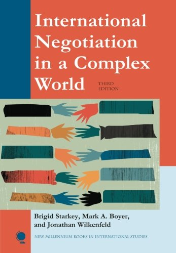 International Negotiation in a Complex World: Brigid Starkey; Jonathan