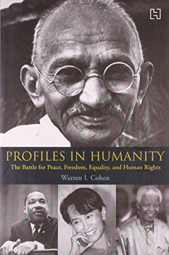9780742567023: Profiles In Humanity: The Battle For Peace, Freedom, Equality And Human Rights
