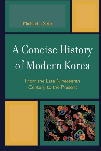 9780742567139: A Concise History of Modern Korea: From the Late Nineteenth Century to the Present