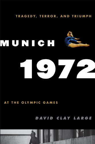 9780742567405: Munich 1972: Tragedy, Terror, and Triumph at the Olympic Games