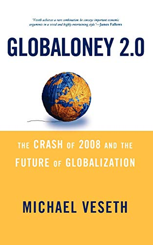 9780742567450: Globaloney 2.0: The Crash of 2008 and the Future of Globalization