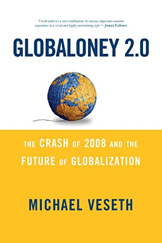 9780742567467: Globaloney 2.0: The Crash of 2008 and the Future of Globalization