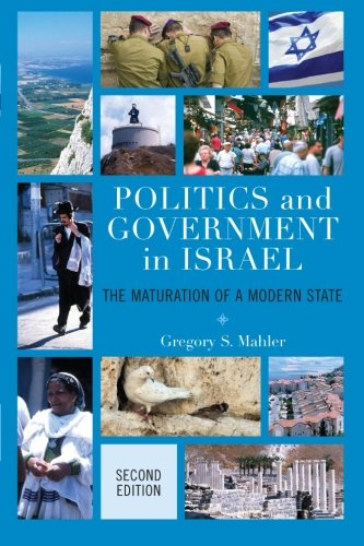 9780742568280: Politics and Government in Israel: The Maturation of a Modern State