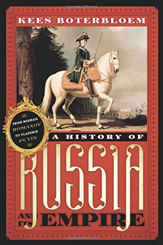 9780742568396: A History of Russia and Its Empire: From Mikhail Romanov to Vladimir Putin