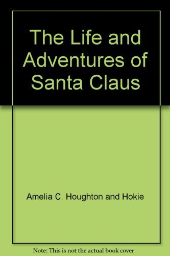 9780742605060: The Life and Adventures of Santa Claus