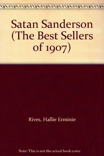 9780742611672: Satan Sanderson (The Best Sellers of 1907)
