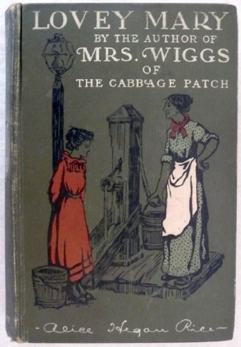 Lovey Mary (The Best Sellers of 1903): Alice Hegan Rice