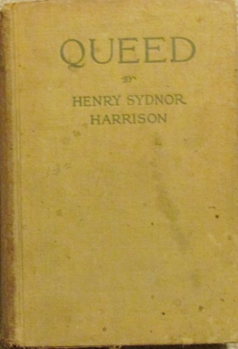 Queed (The Best Sellers of 1911): Harrison, Henry Sydnor