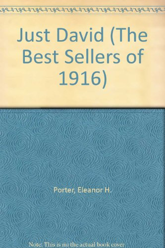 9780742612716: Just David (The Best Sellers of 1916)