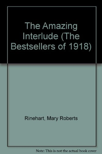 9780742613232: The Amazing Interlude (The Bestsellers of 1918)