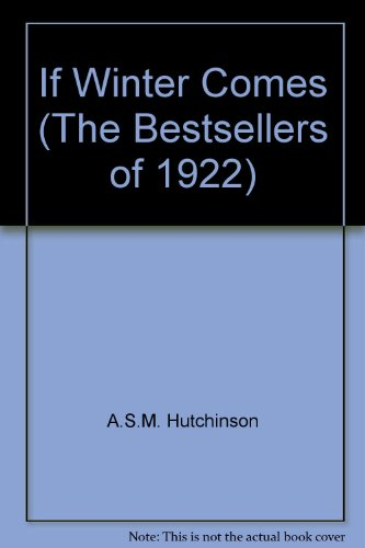 9780742613768: If Winter Comes (The Bestsellers of 1922)