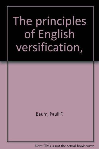 9780742640764: The principles of English versification,